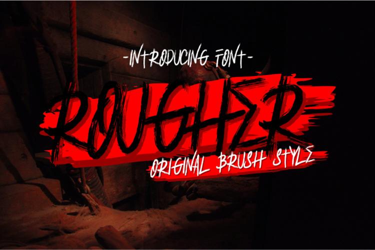 ROUGHER Font