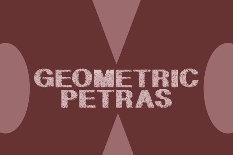 GeometricPetras Font