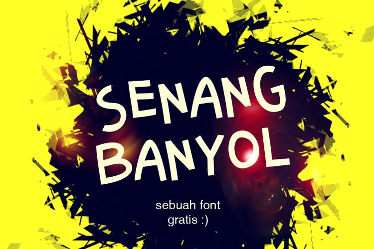 Senang Banyol Font