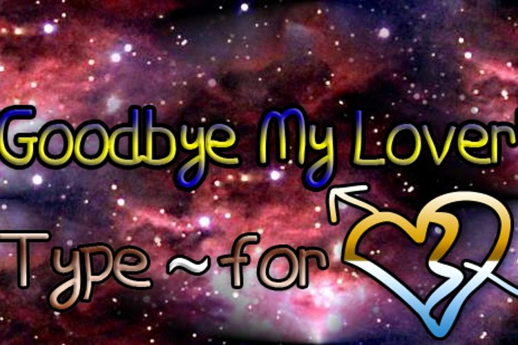 Goodbye My Lover Font