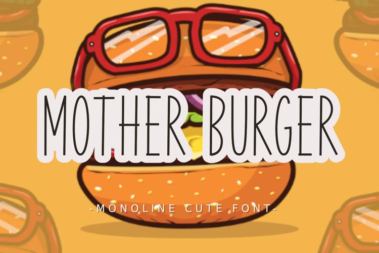 Mother Burger Font