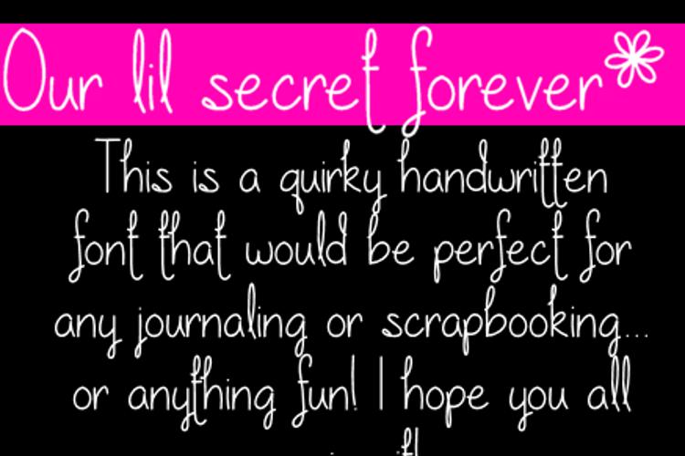 Our lil secret forever Font