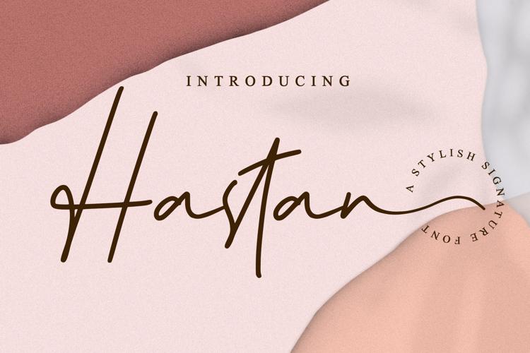 Hastan Signature Font