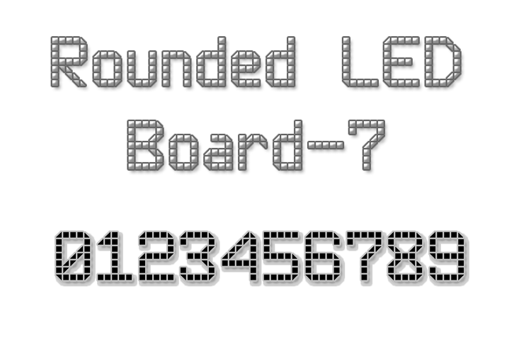 Rounded LED Board-7 Font