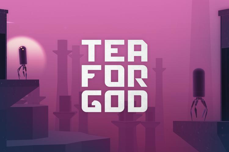 Tea For God Font