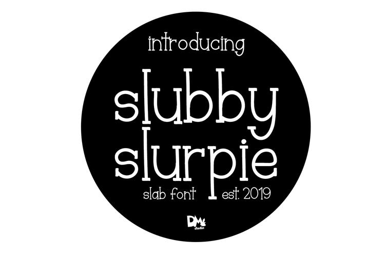Slubby Slurpie Font