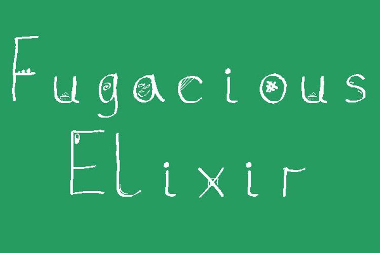 Fugacious Elixir Font