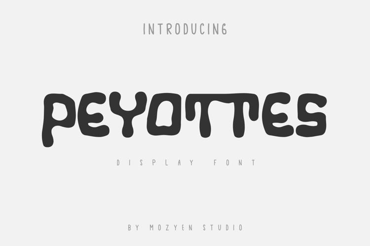 Peyottes Font