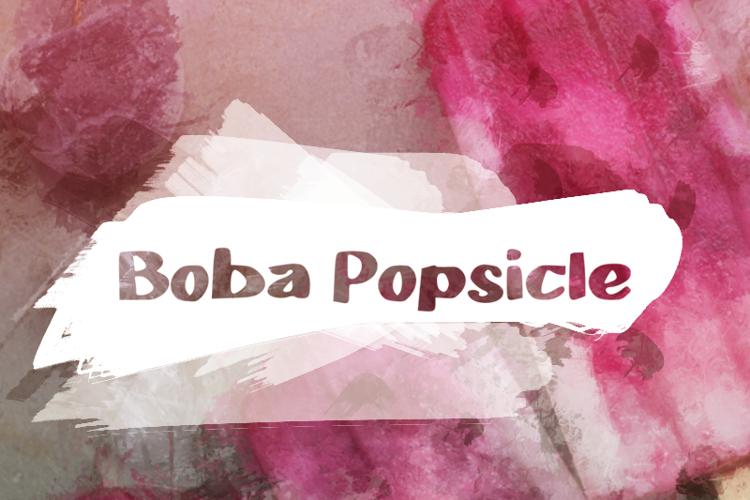 b Boba Popsicle Font