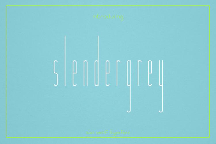 Slendergrey Font