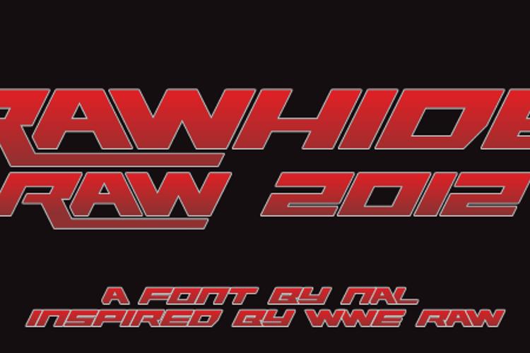 Rawhide Raw 2012 Font