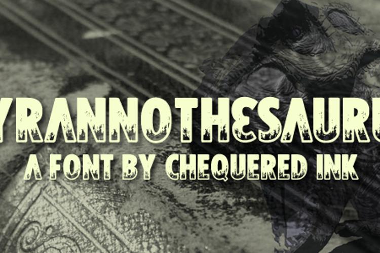 Tyrannothesaurus Font
