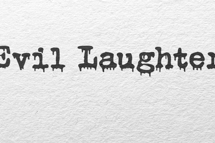 Evil Laughter Font