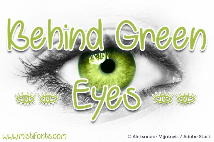 Behind Green Eyes Font