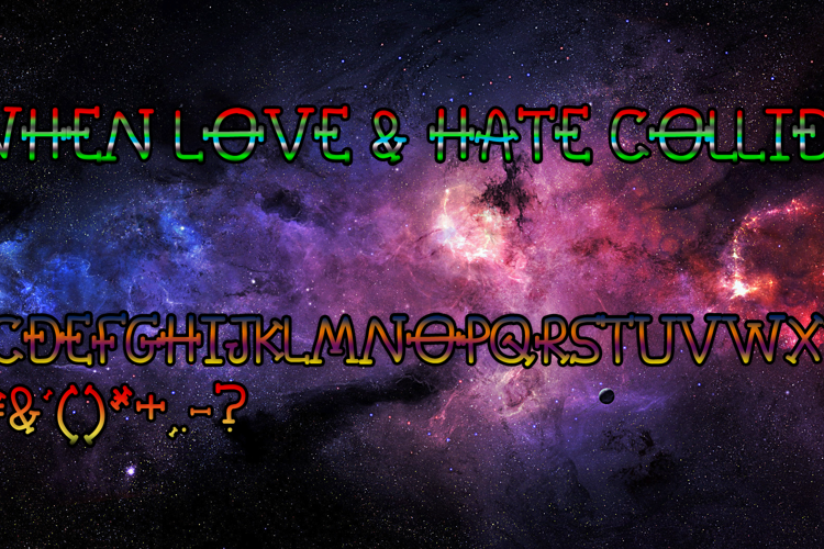 When Love & Hate Collide Font