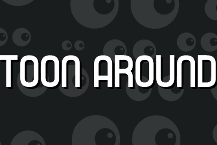 Toon Around Font
