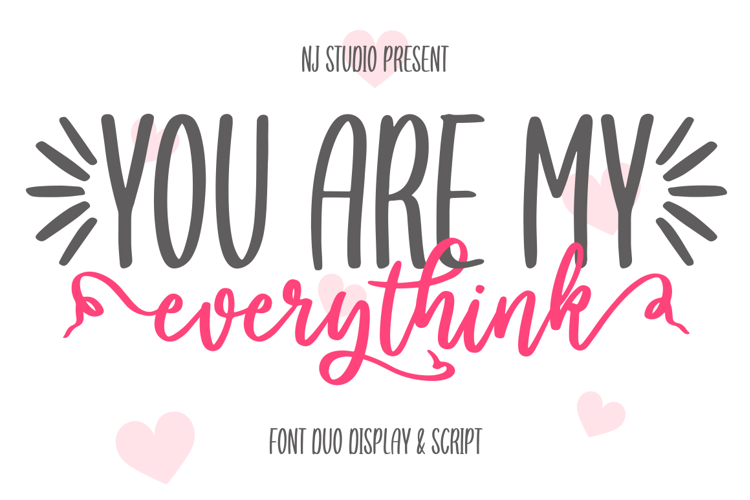 you are my everythink display Font