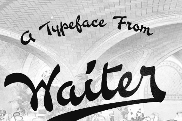 Waiter Font