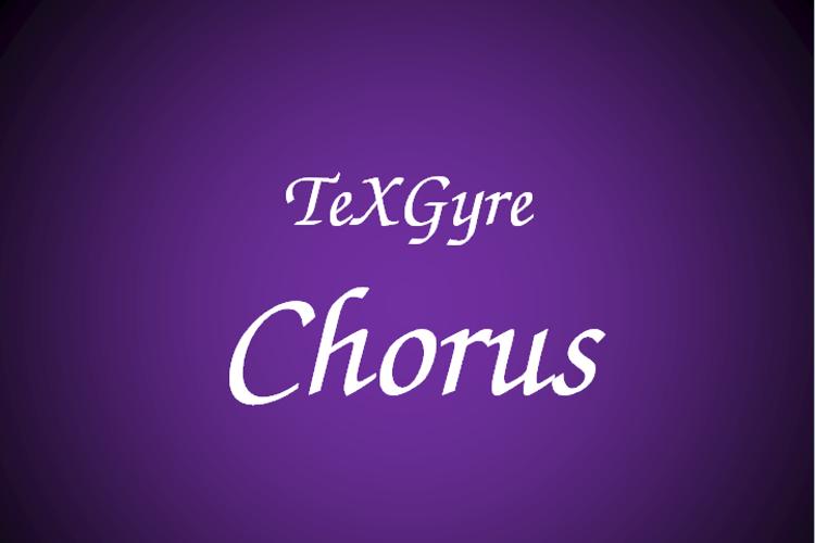TeXGyreChorus Font