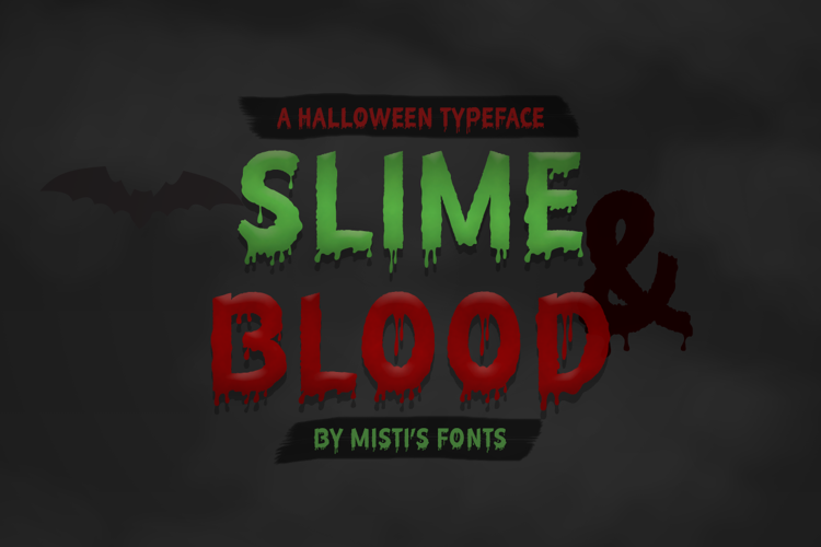 Slime and Blood Font