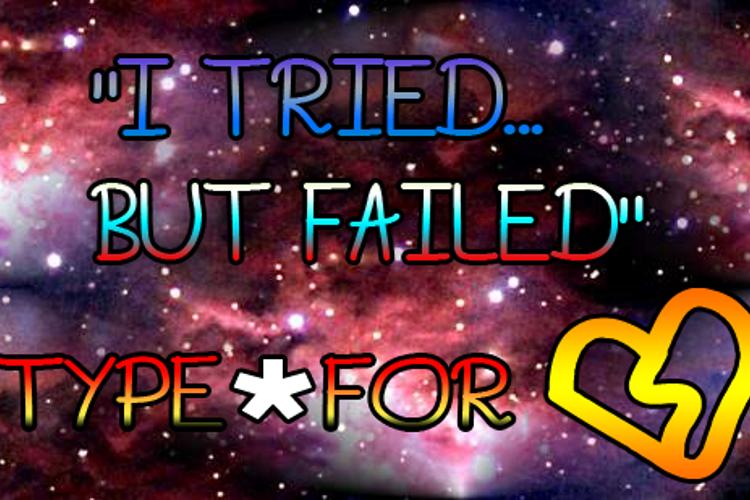 I Tried.. But Failed Font