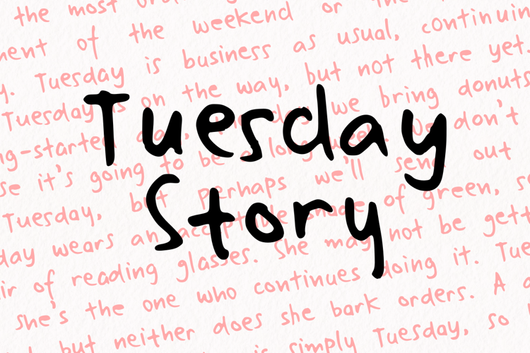 Tuesday Story Font