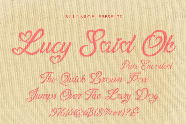 Lucy Said Ok Font