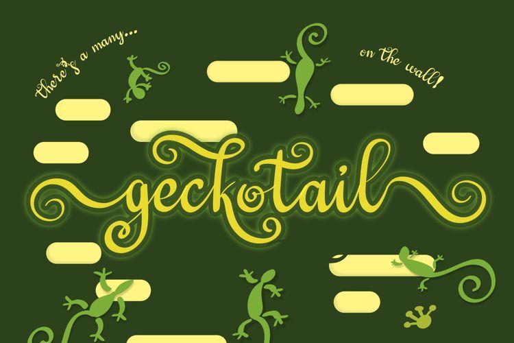 Geckotail Font