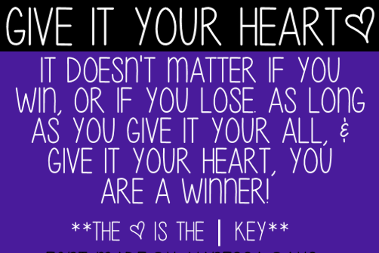 Give Your Heart Font