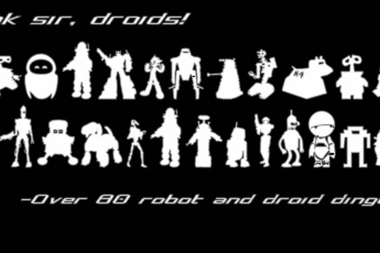 Look sir, droids! Font