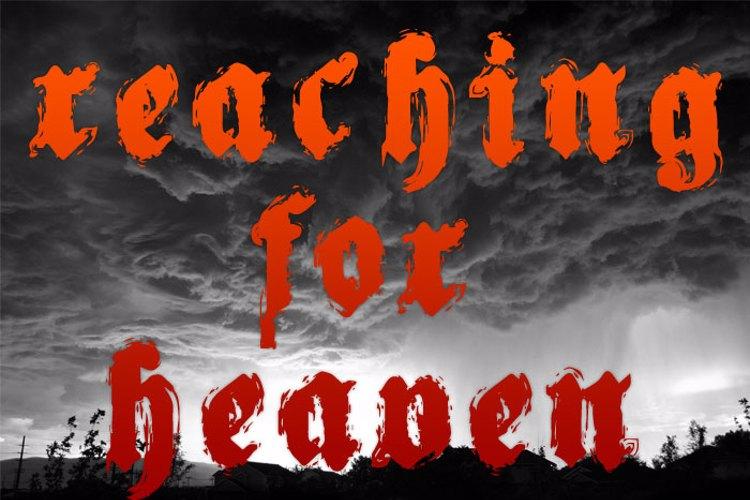 Reaching for Heaven Font