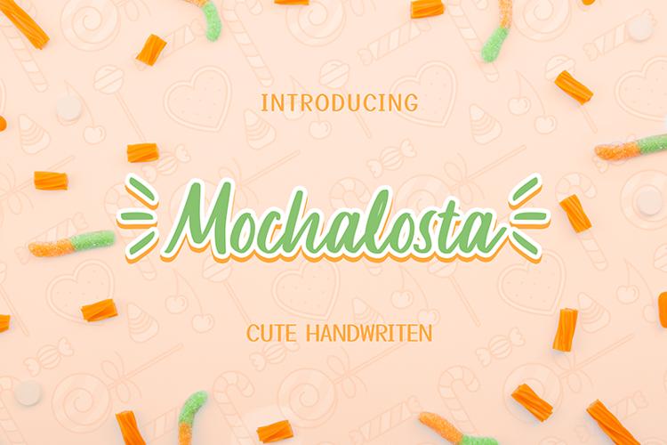 Mochalosta Font