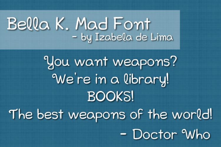 Bella K. Mad Font