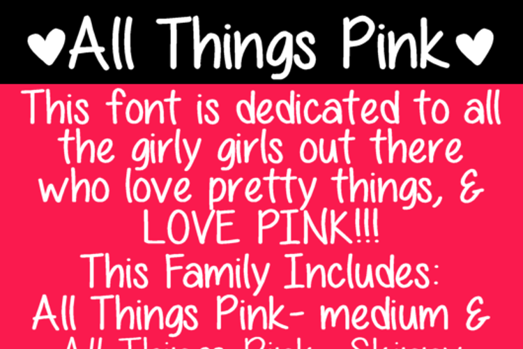 All Things Pink Font
