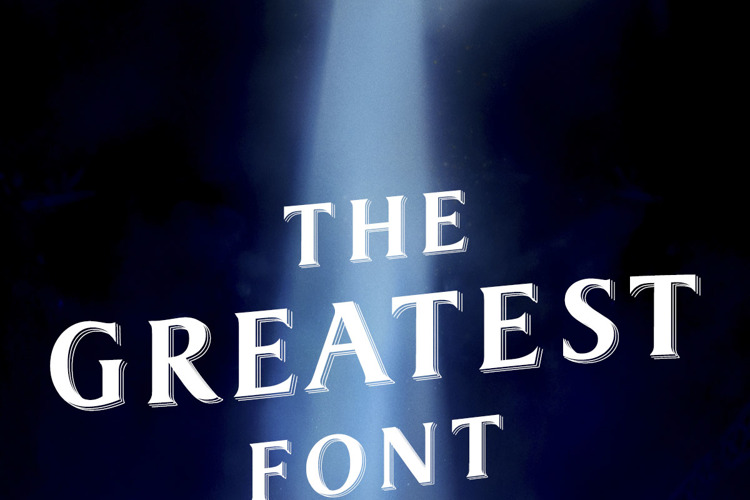The Greatest Font