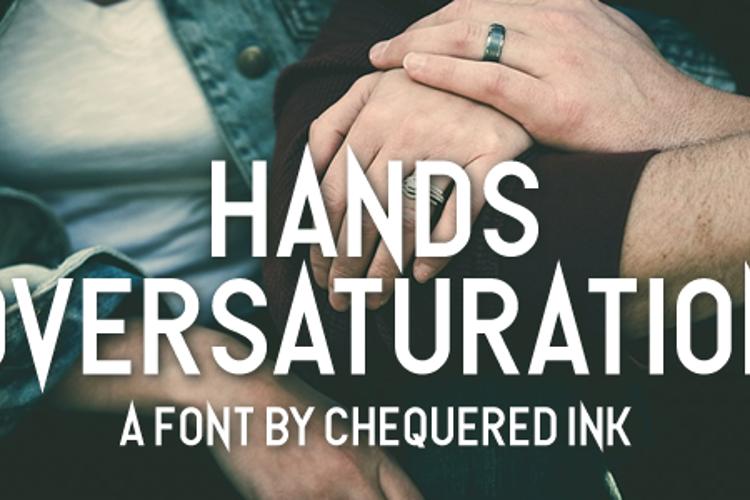 Hands Oversaturation Font