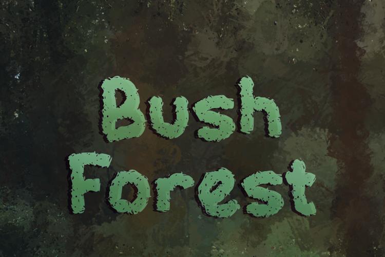 b Bush Forest Font
