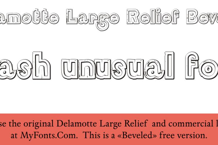 DelamotteLargeRelief Beveled Font