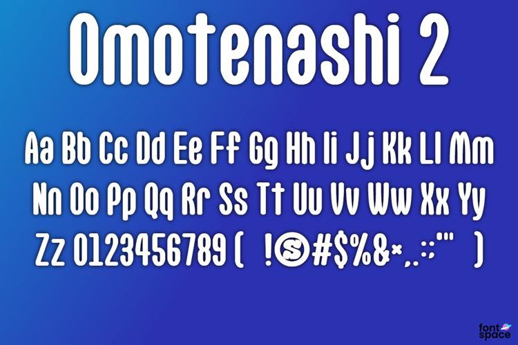 Omotenashi 2 Font