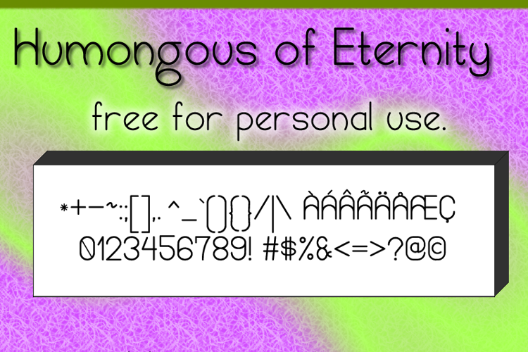 Humongous of Eternity St Font