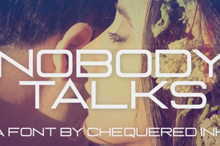 Nobody Talks Font