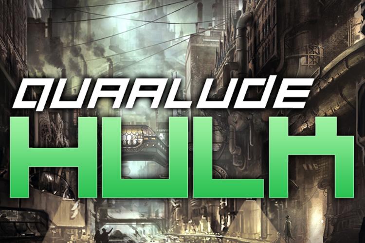 Quaalude hulk Font