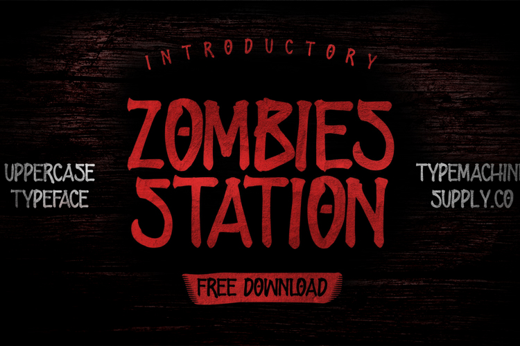 ZOMBIES STATION Font