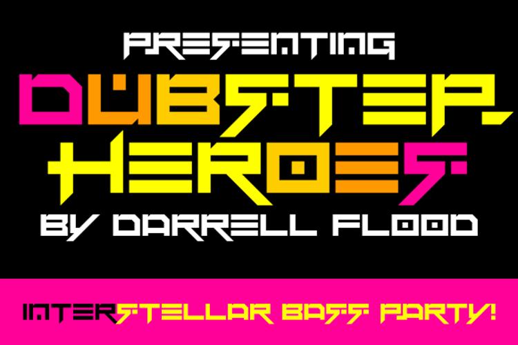 Dubstep heroes Font