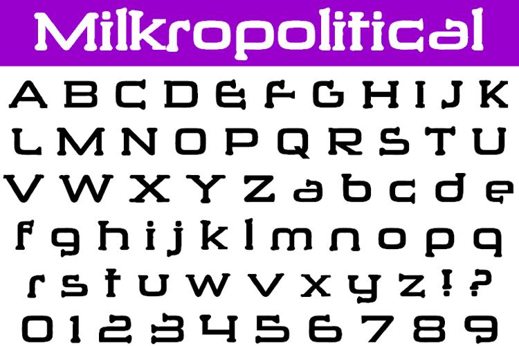 Milkropolitical Font