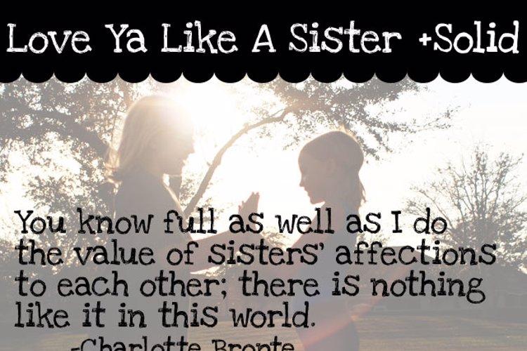 Love Ya Like A Sister Font