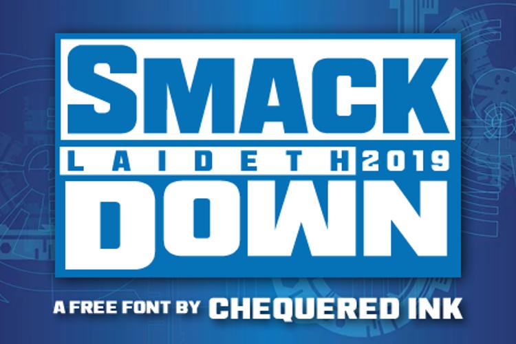 Smack Laideth Down 2019 Font