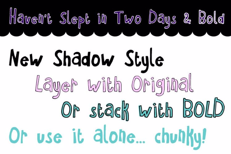 Haven't Slept in Two Days Font
