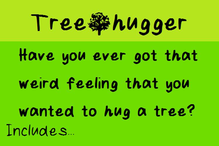 Tree Hugger Font