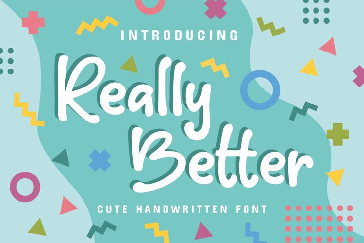 Really Better Font
